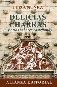 Delicias charras… y otros sabores castellanos