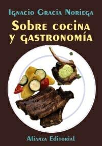 Sobre cocina y gastronomía
