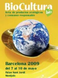 BioCultura, del 7 al 10 de mayo de 2009 en Barcelona