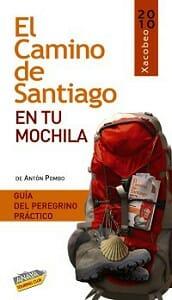 Portada de EL CAMINO DE SANTIAGO EN TU MOCHILA 2010