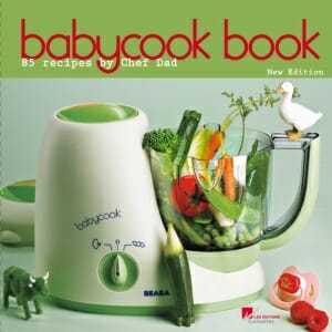 Babycook Book: 85 recetas de papá-chef