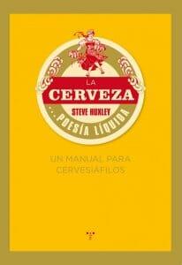 La cerveza, poesía líquida... Un manual para cervesiáfilos