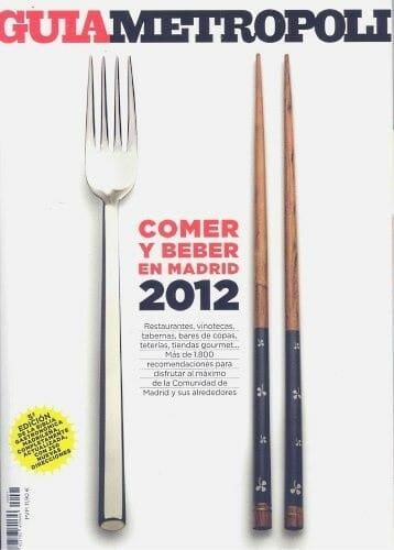 """Portada de la """"Guía Metrópoli Comer y Beber en Madrid 2012"""""""