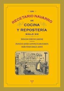 Un Recetario Navarro de Cocina y Repostería (siglo XIX)