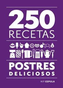 250 recetas de postres deliciosos