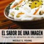 El sabor de una imagen: fotografía de alimentos de alta calidad