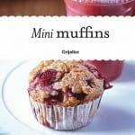 Mini muffins: mini libro con las mejores recetas + 8 moldes de silicona