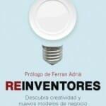 Reinventores: descubra creatividad y nuevos modelos de negocio con los mejores cocineros