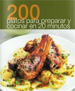 200 platos para preparar y cocinar en 20 minutos libros - Platos para cocinar ...