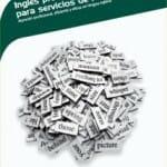 Inglés profesional para servicios de restauración: atención profesional, eficiente y eficaz en lengua inglesa