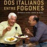 Dos italianos entre fogones: auténticas recetas caseras de Italia
