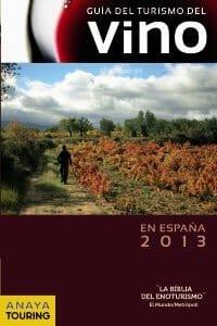 Portada de Guía del Turismo del Vino en España 2013