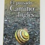 """La guía de """"El pausado Camino Inglés"""""""
