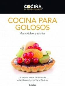 Portada de Cocina para golosos: masas dulces y saladas