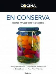 Portada de En conserva: recetas y trucos para tu despensa