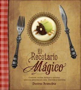 Portada de El Recetario Mágico: conjuros, recetas, hechizos y pociones para una alimentación sana, divertida y nutritiva