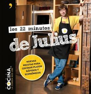 Portada de Los 22 minutos de Julius: nuevas recetas para cocinar platos rápidos y económicos