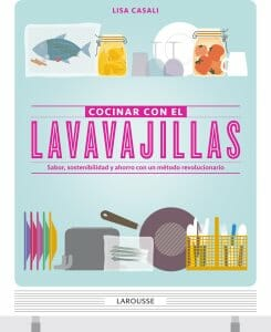 Portada de Cocinar con el Lavavajillas: sabor, sostenibilidad y ahorro con un método revolucionario