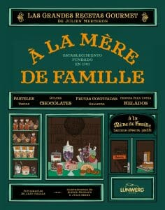 Portada de À la mère de famille: las Grandes Recetas Gourmet de Julien Merceron