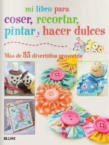 Portada de Mi libro para coser, recortar, pintar y hacer dulces