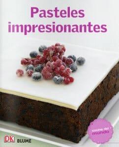 Portada de Cocina del mundo: Pasteles impresionantes