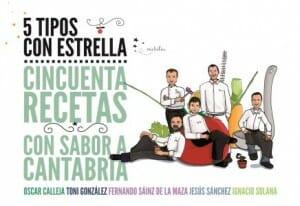 Portada de 5 tipos con estrella: cincuenta recetas con sabor a Cantabria