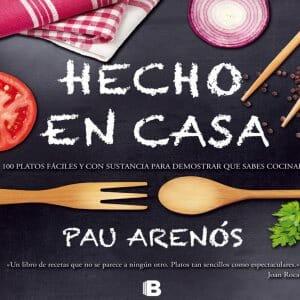 Portada de Hecho en casa: 100 platos fáciles y con sustancia para demostrar que sabes cocinar