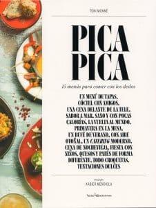 Portada de Pica Pica: 15 menús para comer con los dedos