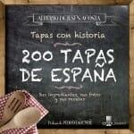 200 tapas de España: tapas con historia