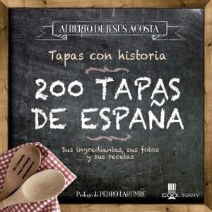 Portada de 200 tapas de España: tapas con historia