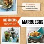 Mis recetas made in Marruecos