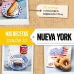 Mis recetas made in Nueva York
