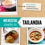 Mis recetas made in Tailandia