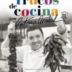 Trucos de cocina con Antonio Arrabal