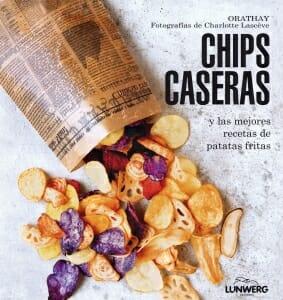 Portada de Chips caseras y las mejores recetas de patatas fritas