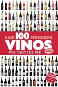 Portada de Los 100 mejores vinos por menos de 10 euros 2015