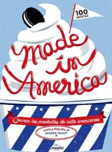 Portada de Made in America: cocinar los productos de culto americanos