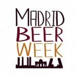 Madrid Beer Week: la cerveza conquista la capital