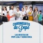 Chiringuito de Pepe: las recetas de Pepe Leal y Sergi Roca