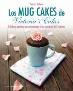 Portada de Los Mug Cakes de Victoria's Cakes