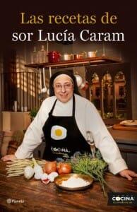 Portada de Las recetas de sor Lucía Caram