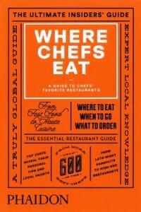 Portada de Where Chefs Eat (Donde comen los chefs)