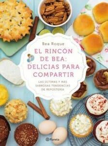 Portada de El Rincón de Bea: delicias para compartir