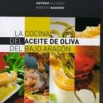 La cocina del aceite de oliva del Bajo Aragón