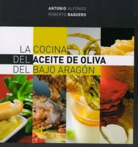 Portada de La cocina del aceite de oliva del Bajo Aragón