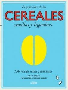 Portada de El gran libro de los Cereales, semillas y legumbres