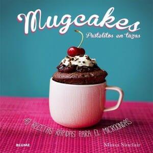 Portada de Mugcakes: Pastelitos en tazas