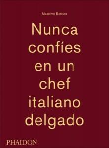 Portada de Nunca confíes en un chef italiano delgado