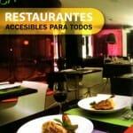 Restaurantes accesibles para todos