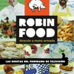 Robin Food: Atracón a mano armada